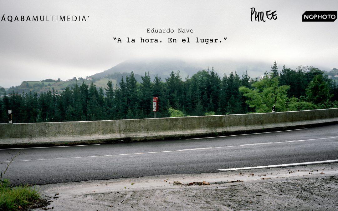 A LA HORA. EN EL LUGAR